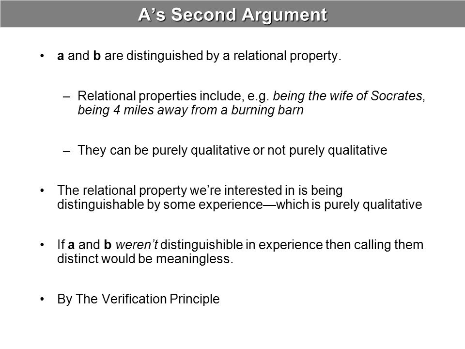 A's Second Argument a and b are distinguished by a relational property.