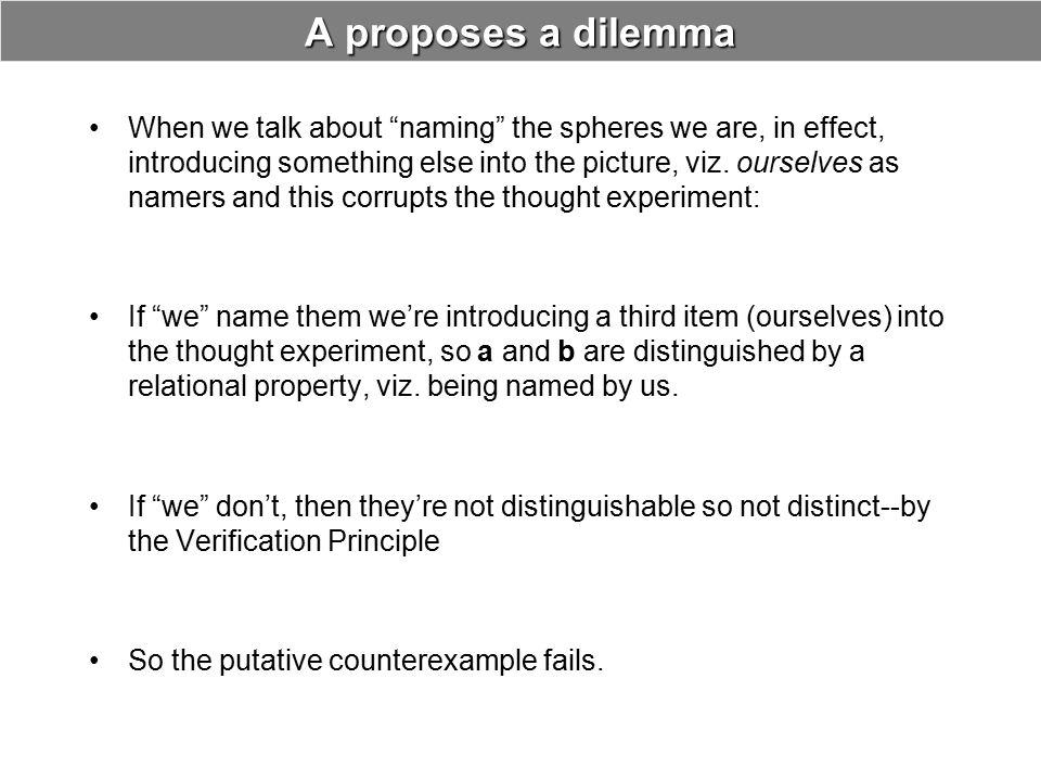 A proposes a dilemma