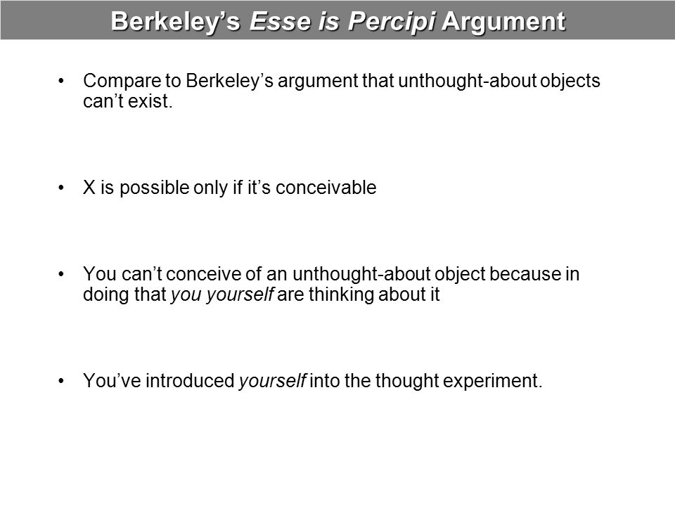 Berkeley's Esse is Percipi Argument
