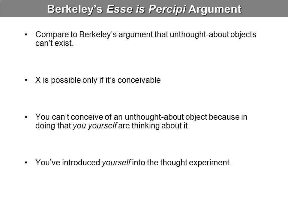 Berkeley's Esse is Percipi Argument