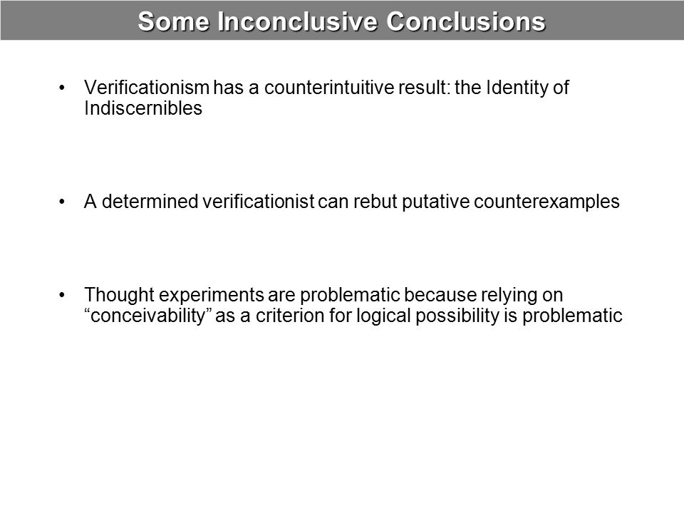 Some Inconclusive Conclusions
