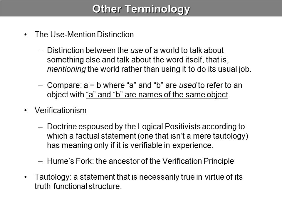 Other Terminology The Use-Mention Distinction