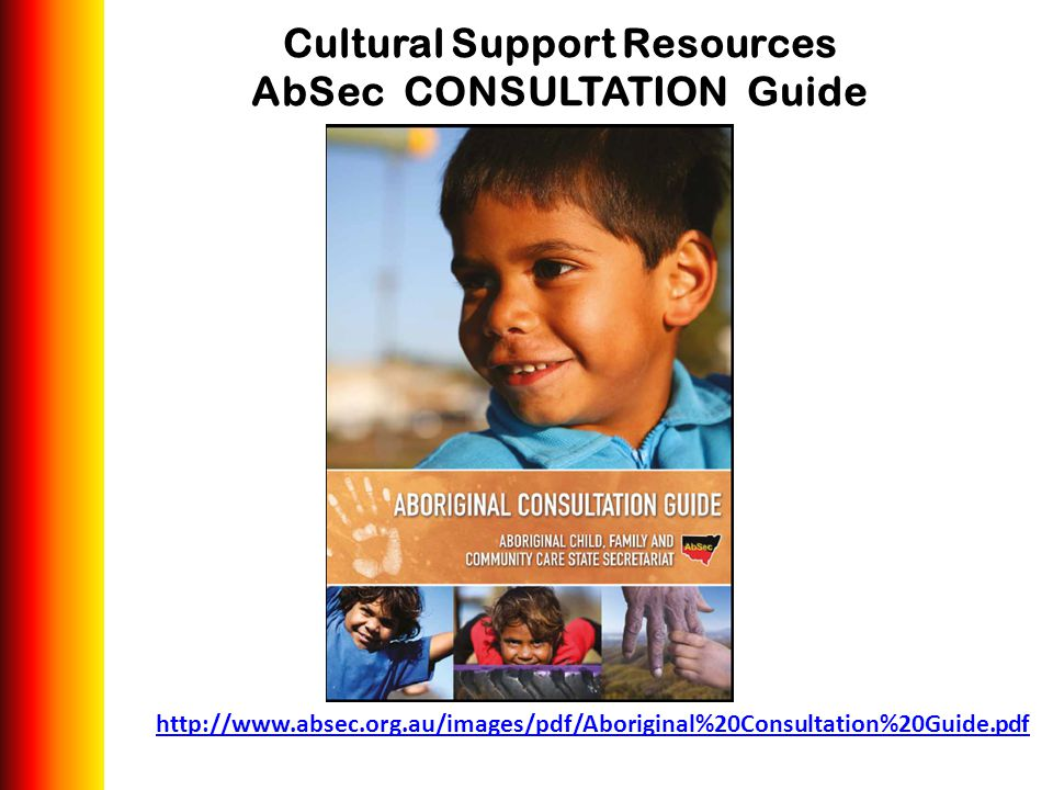 Cultural Support Resources AbSec CONSULTATION Guide