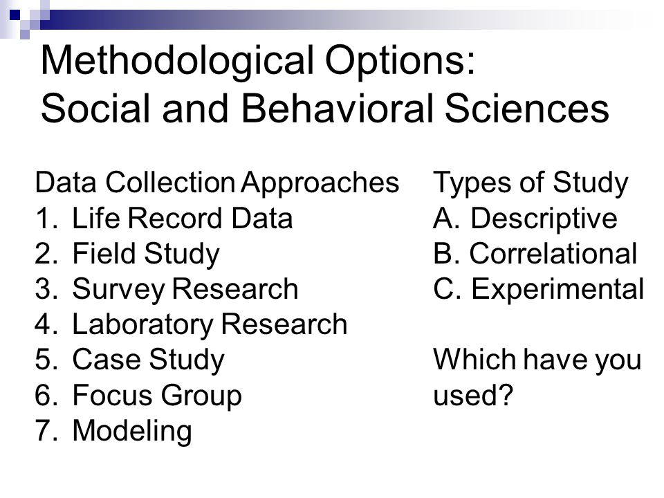 Methodological Options: Social and Behavioral Sciences