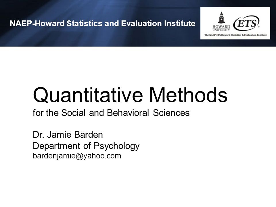 Quantitative Methods for the Social and Behavioral Sciences