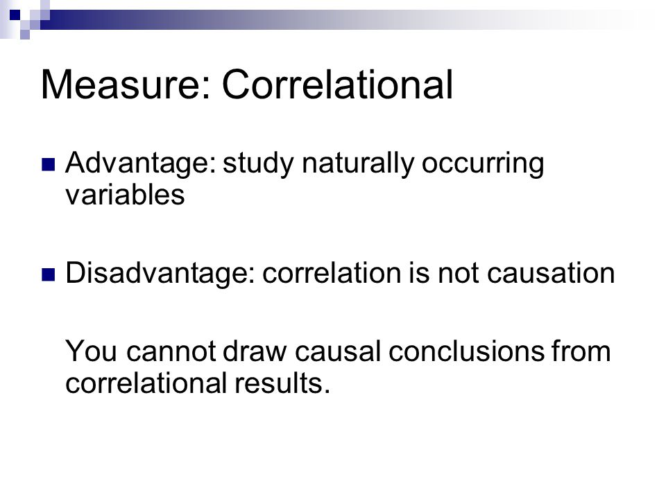 Measure: Correlational
