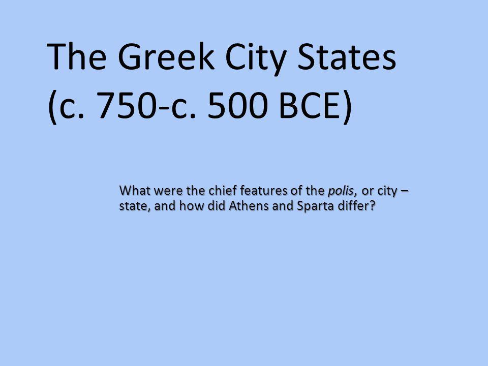The Greek City States (c. 750-c. 500 BCE)