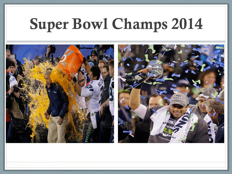 Super Bowl Champs 2014