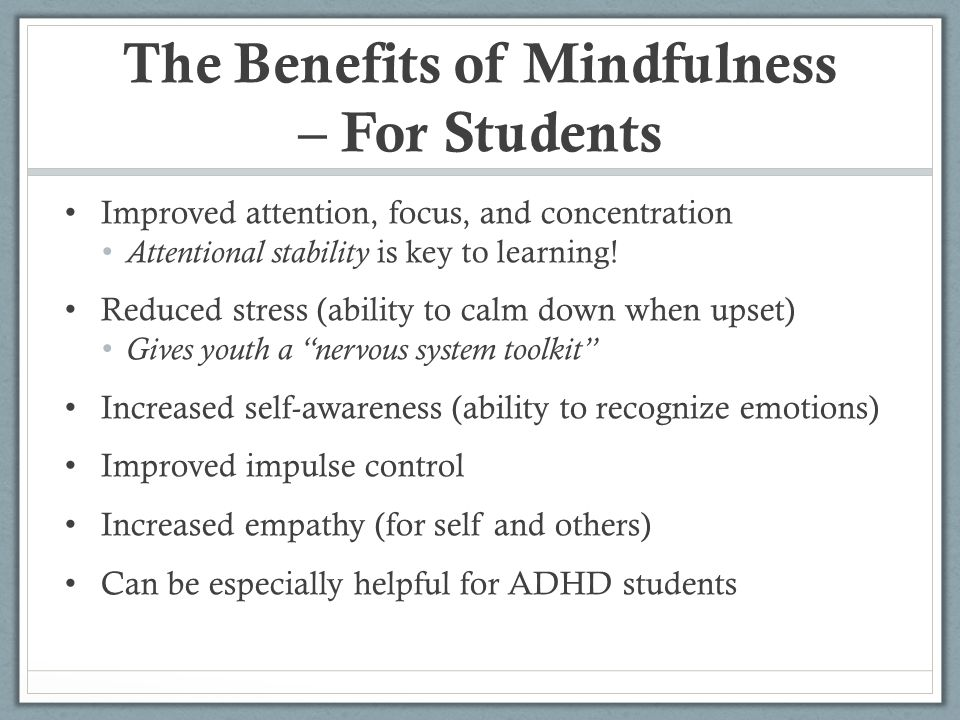 The Benefits of Mindfulness – For Students