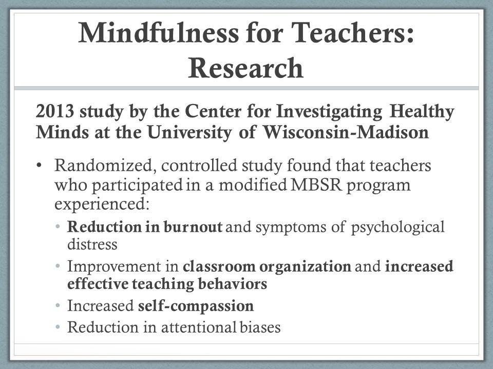 Mindfulness for Teachers: Research