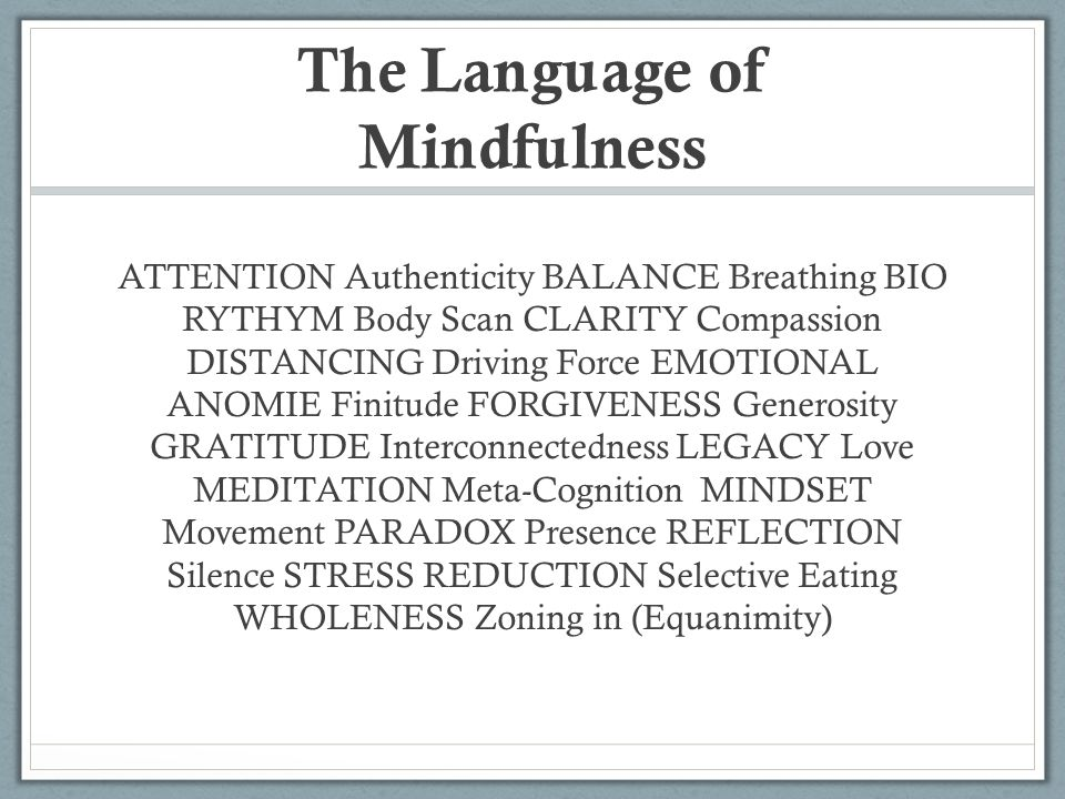 The Language of Mindfulness