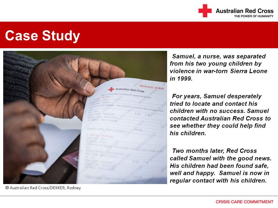 Case Study Samuel, a nurse, was separated from his two young children by violence in war-torn Sierra Leone in 1999.