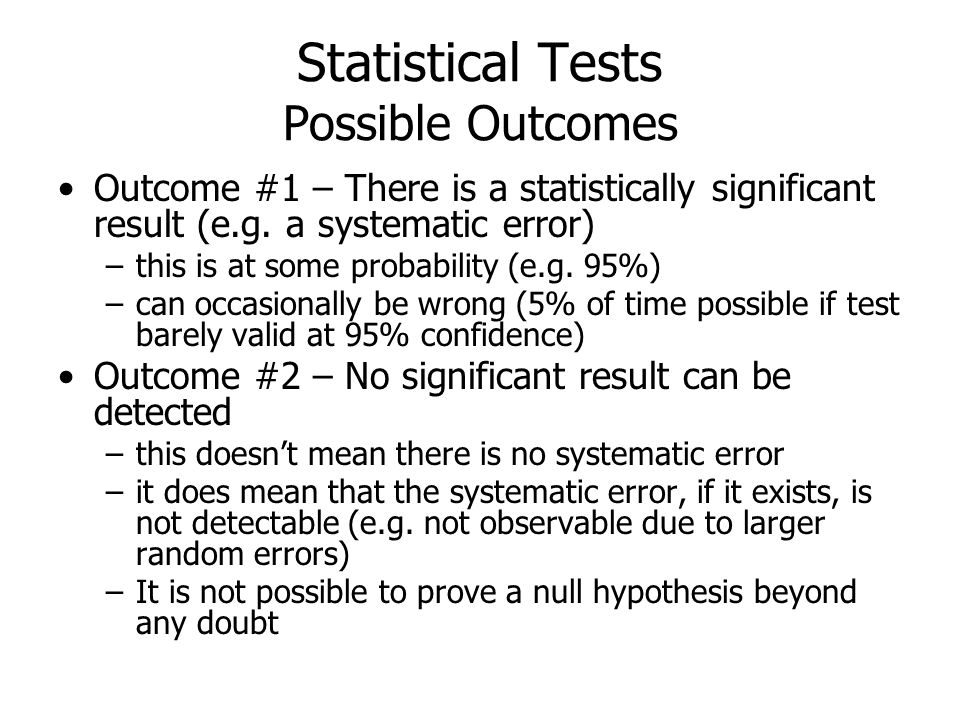 Statistical Tests Possible Outcomes