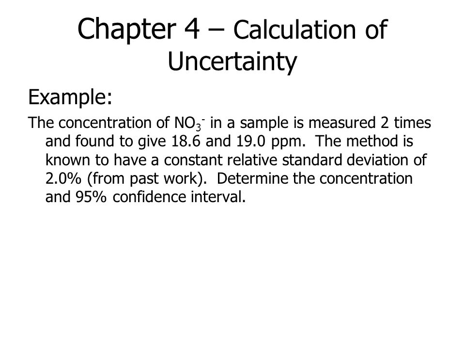 Chapter 4 – Calculation of Uncertainty