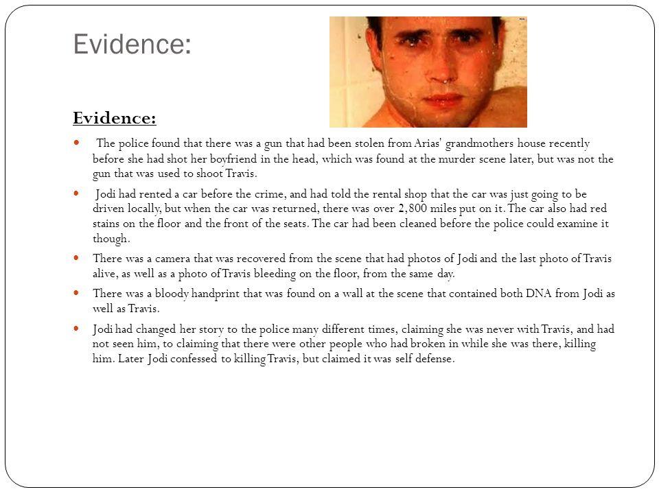 Evidence: Evidence: