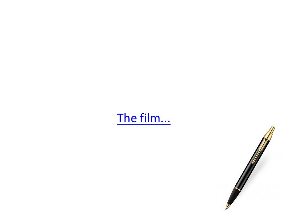 The film...