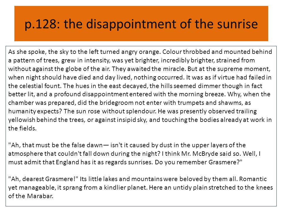 p.128: the disappointment of the sunrise
