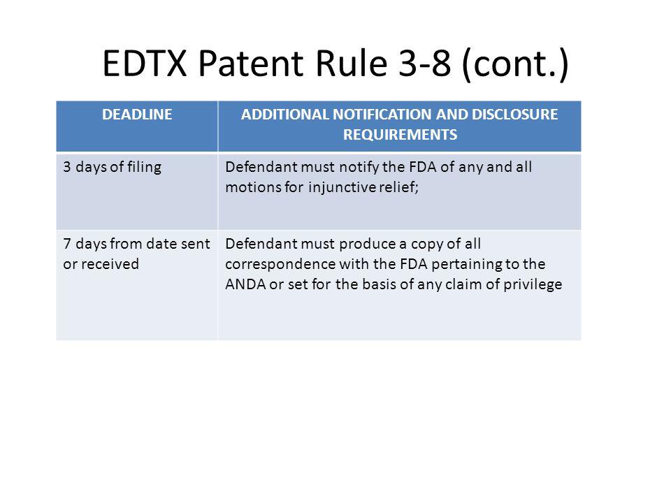 EDTX Patent Rule 3-8 (cont.)