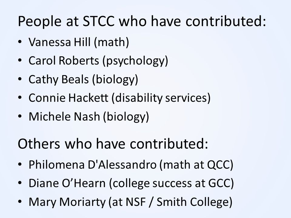 People at STCC who have contributed: