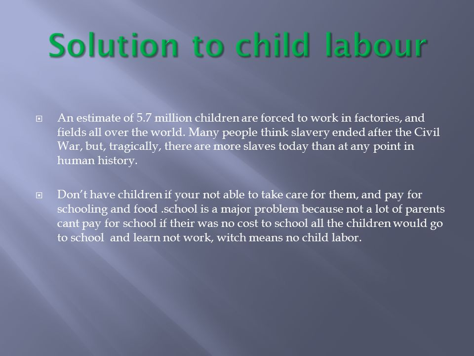 Solution to child labour