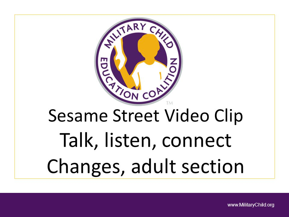 Sesame Street Video Clip Talk, listen, connect Changes, adult section
