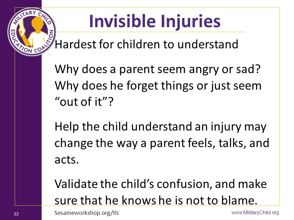 Invisible Injuries Hardest for children to understand