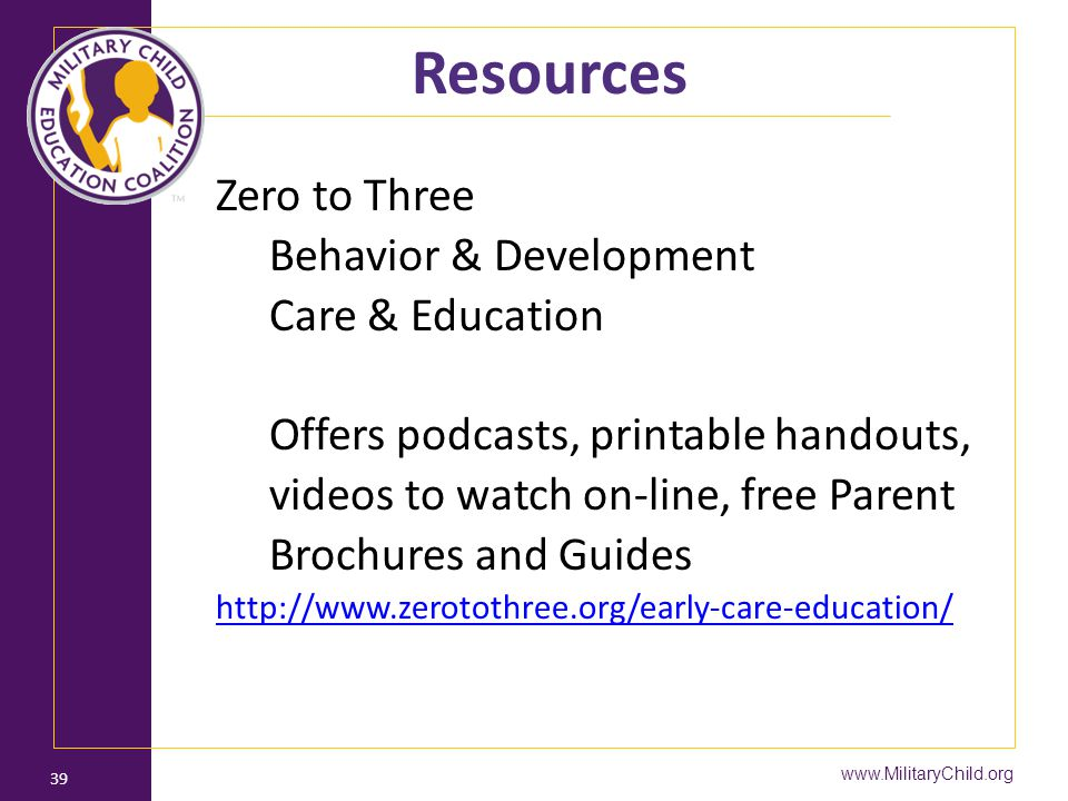 Resources Zero to Three Behavior & Development Care & Education