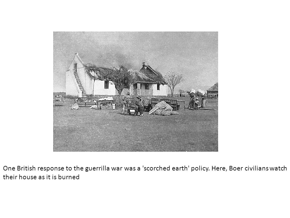 One British response to the guerrilla war was a scorched earth policy.
