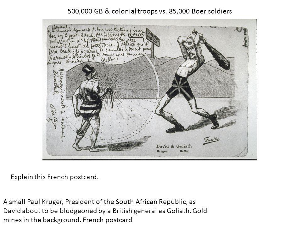 500,000 GB & colonial troops vs. 85,000 Boer soldiers