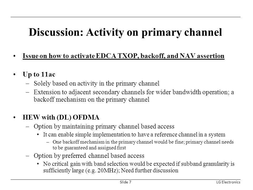 Discussion: Activity on primary channel