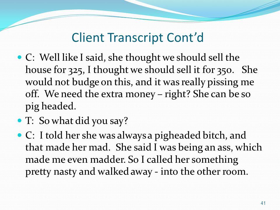 Client Transcript Cont'd