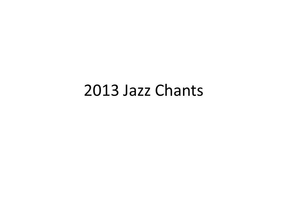 2013 Jazz Chants