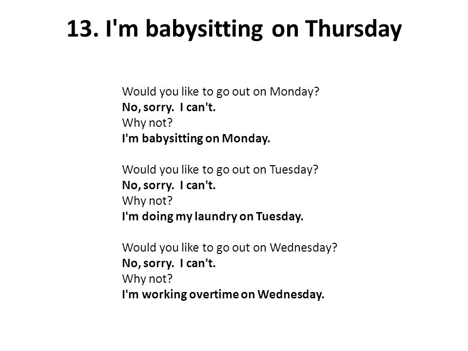 13. I m babysitting on Thursday