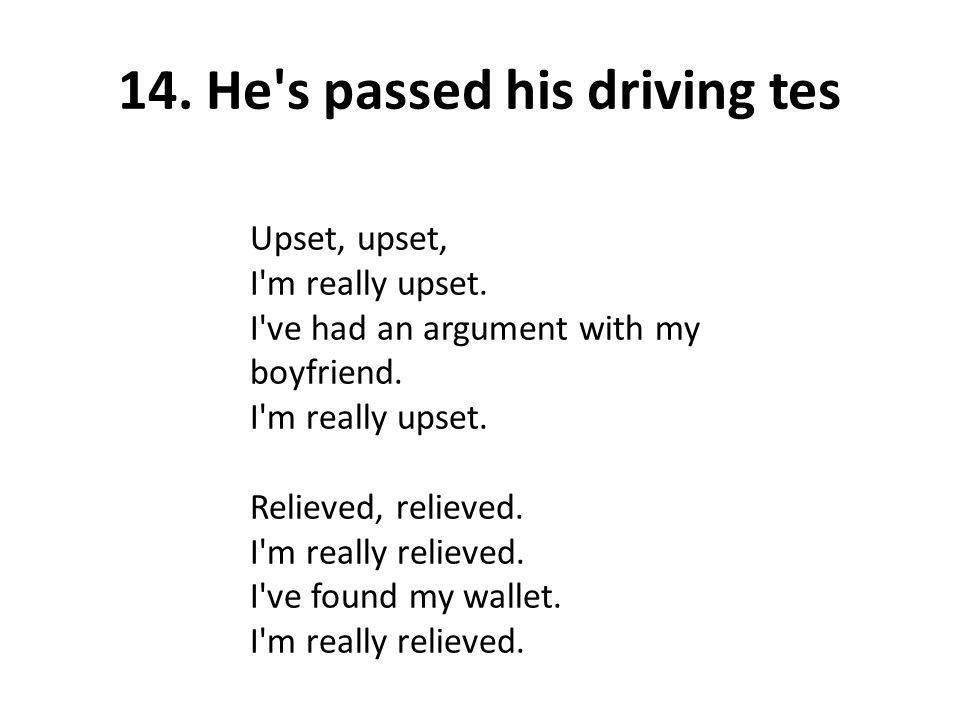 14. He s passed his driving tes