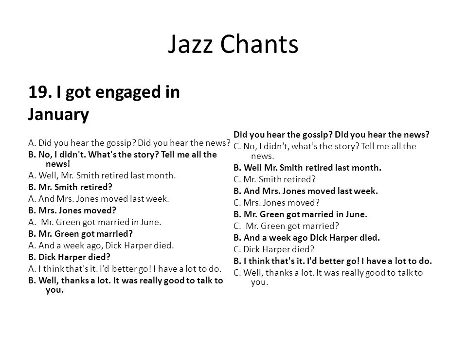 Jazz Chants 19. I got engaged in January