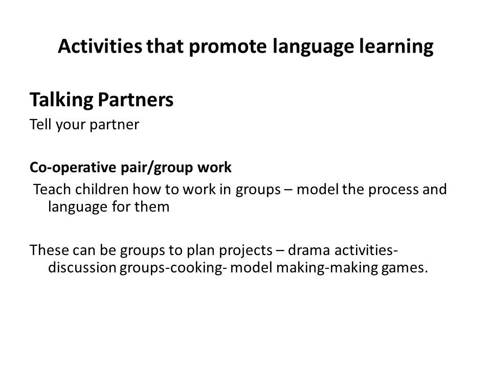 Activities that promote language learning