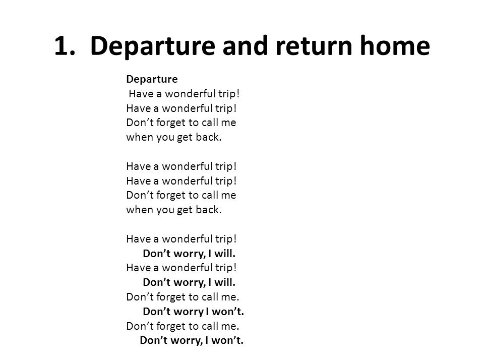 1. Departure and return home