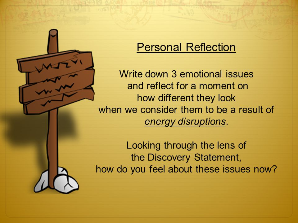 Personal Reflection Write down 3 emotional issues