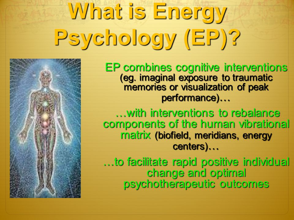 What is Energy Psychology (EP)