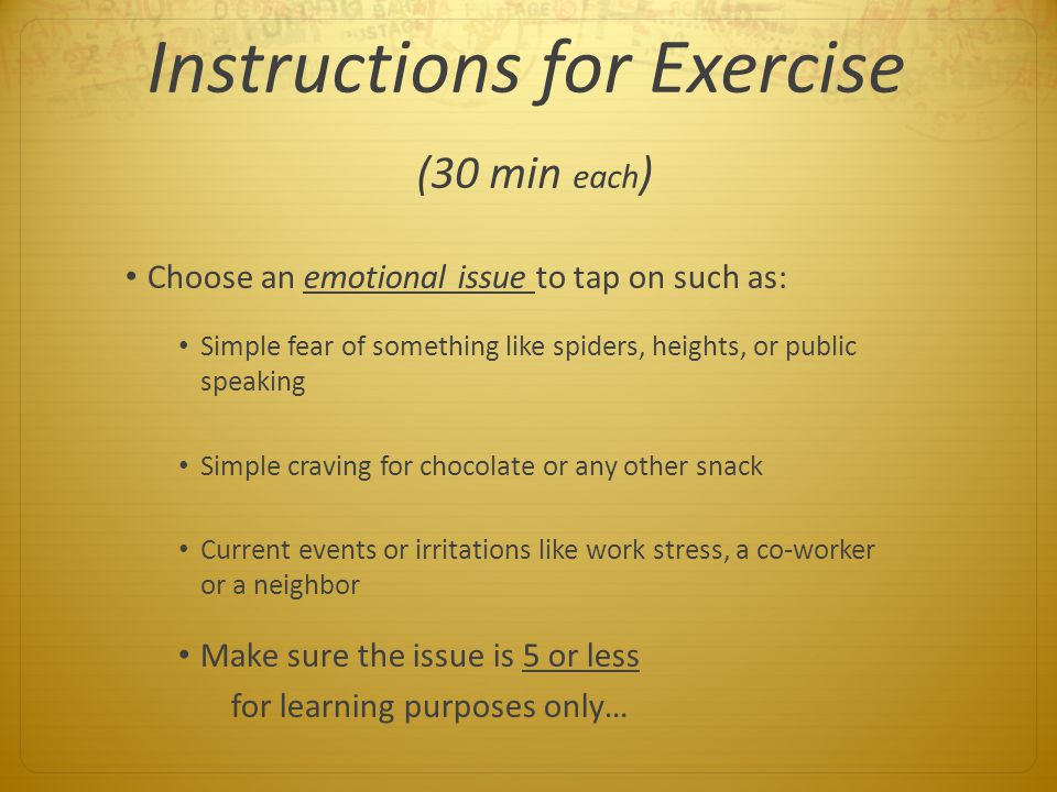Instructions for Exercise (30 min each)