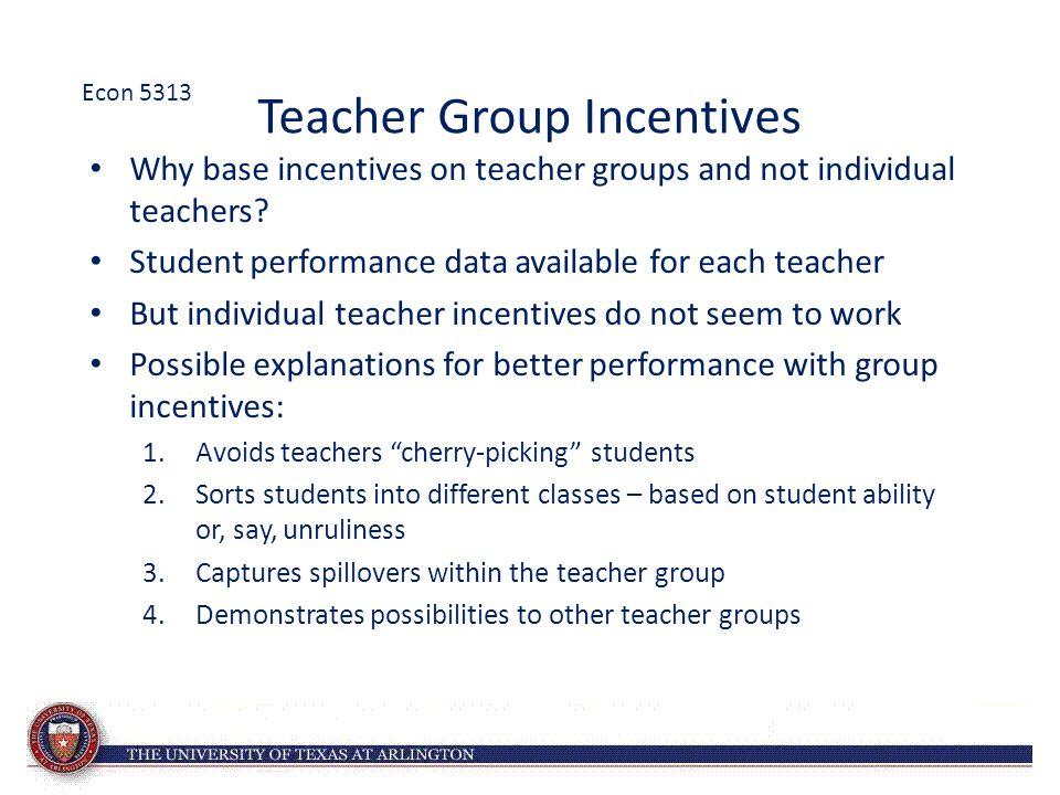Teacher Group Incentives