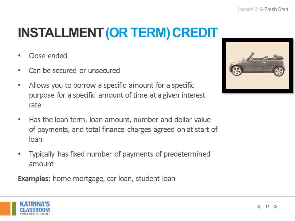 Installment (or Term) Credit