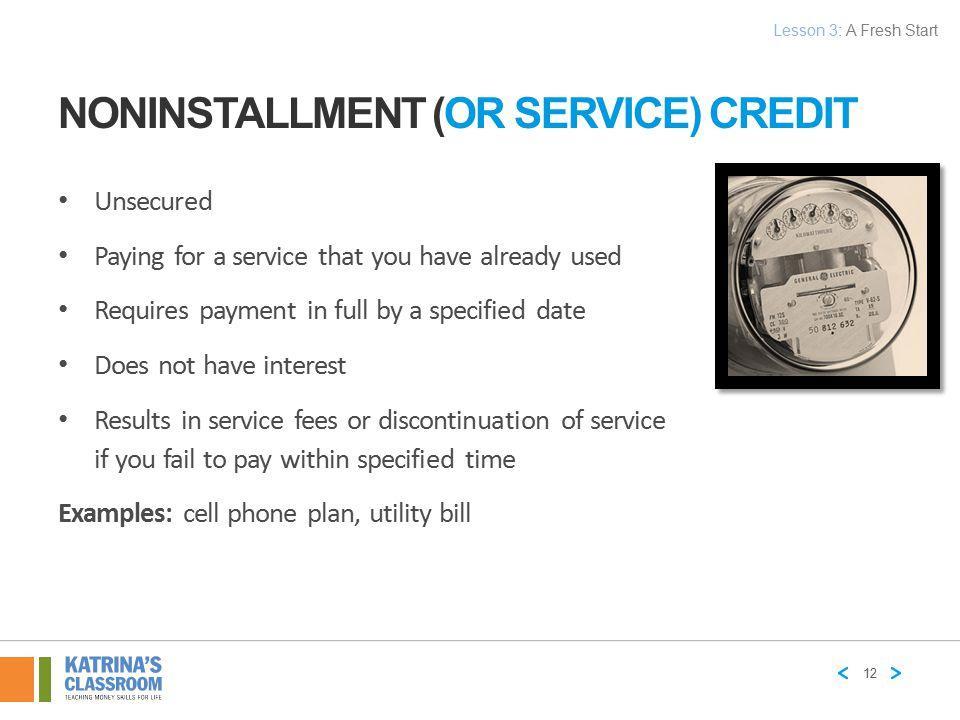 Noninstallment (or Service) Credit