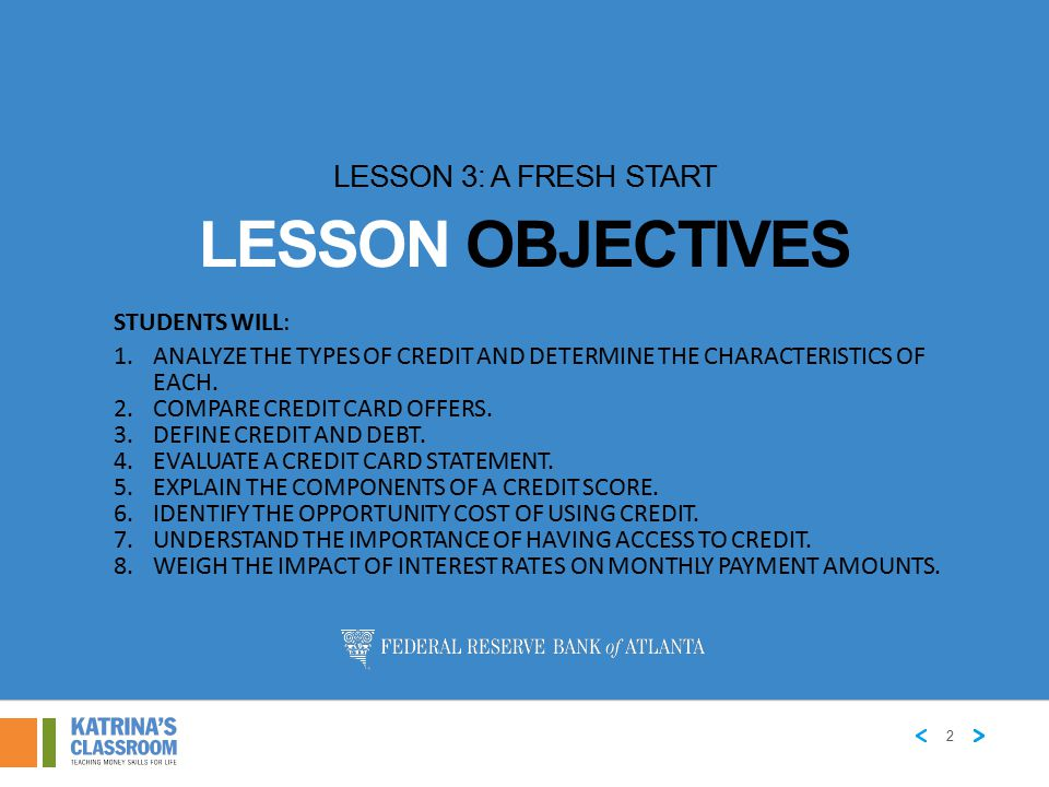 Lesson Objectives Lesson 3: A Fresh Start Students will:
