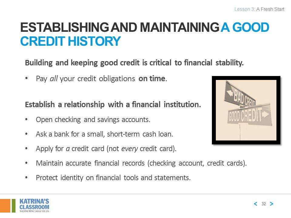 Establishing and Maintaining a Good Credit History