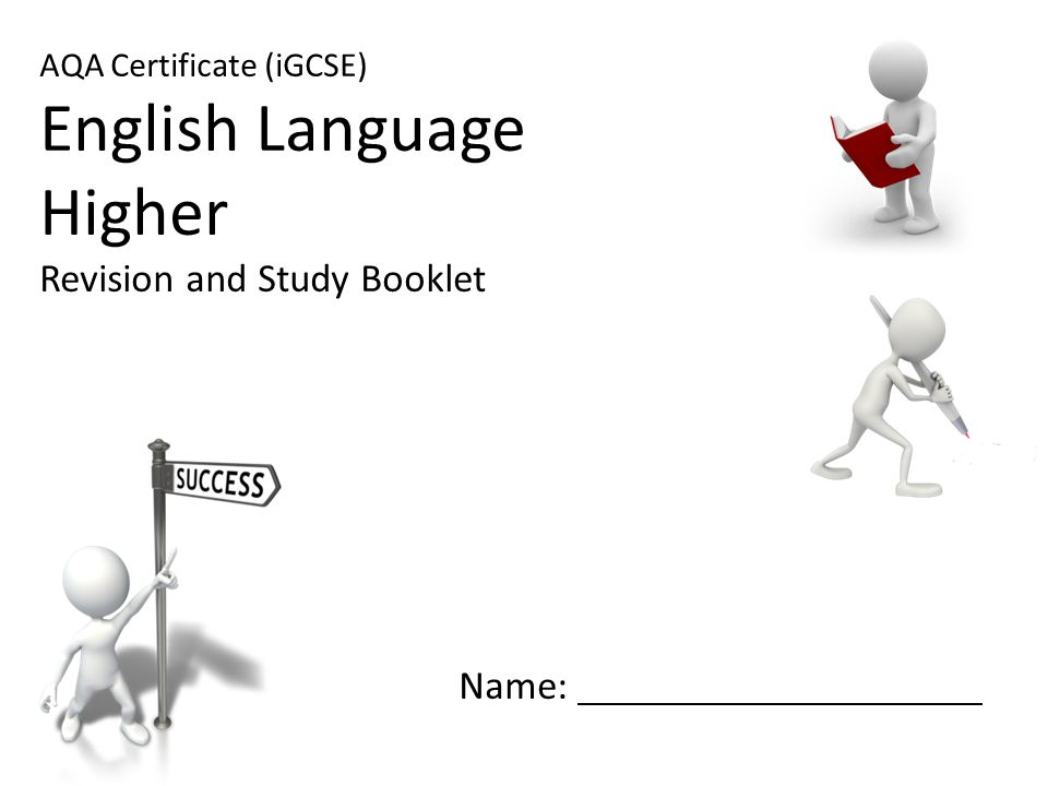 English Language Higher Revision and Study Booklet Name: