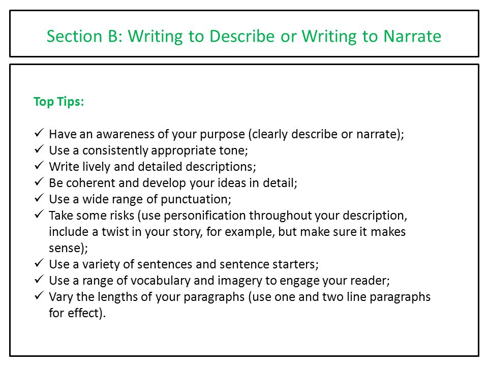 Section B: Writing to Describe or Writing to Narrate