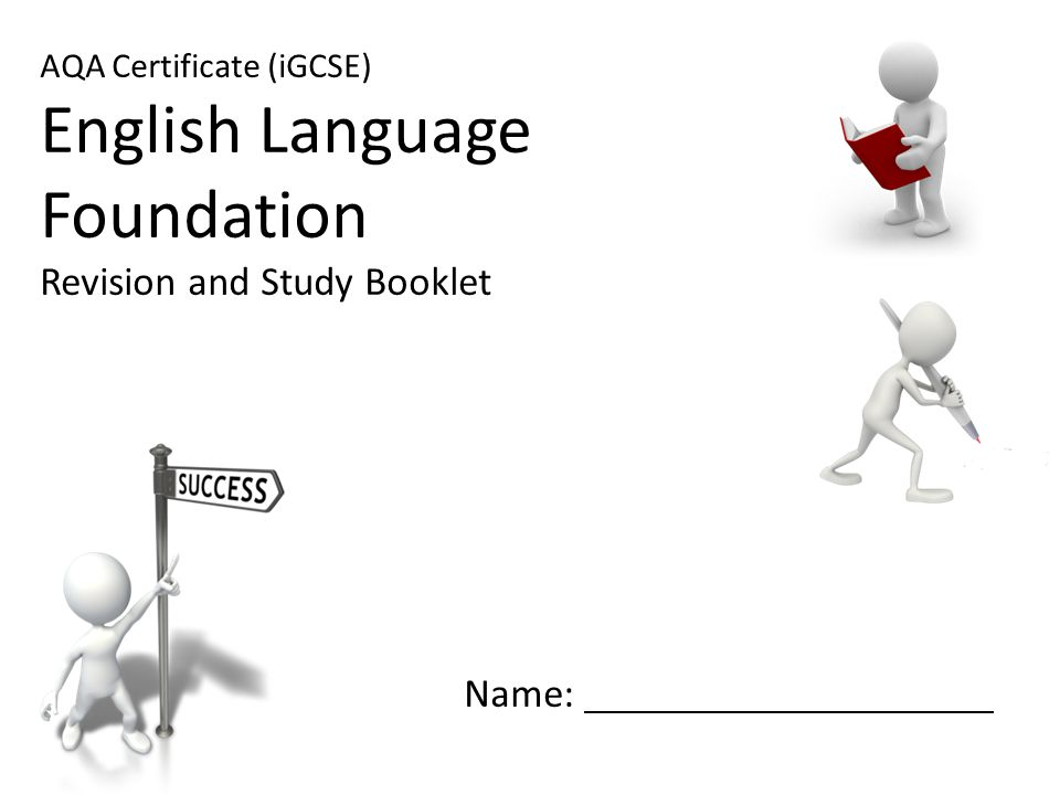 English Language Foundation Revision and Study Booklet Name: