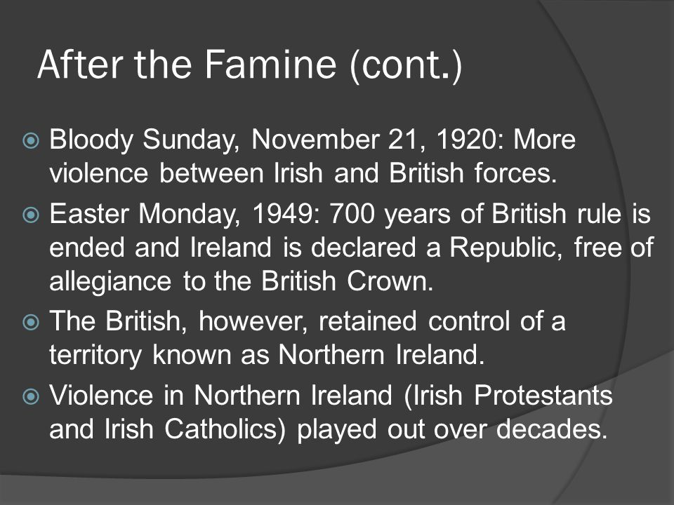After the Famine (cont.)