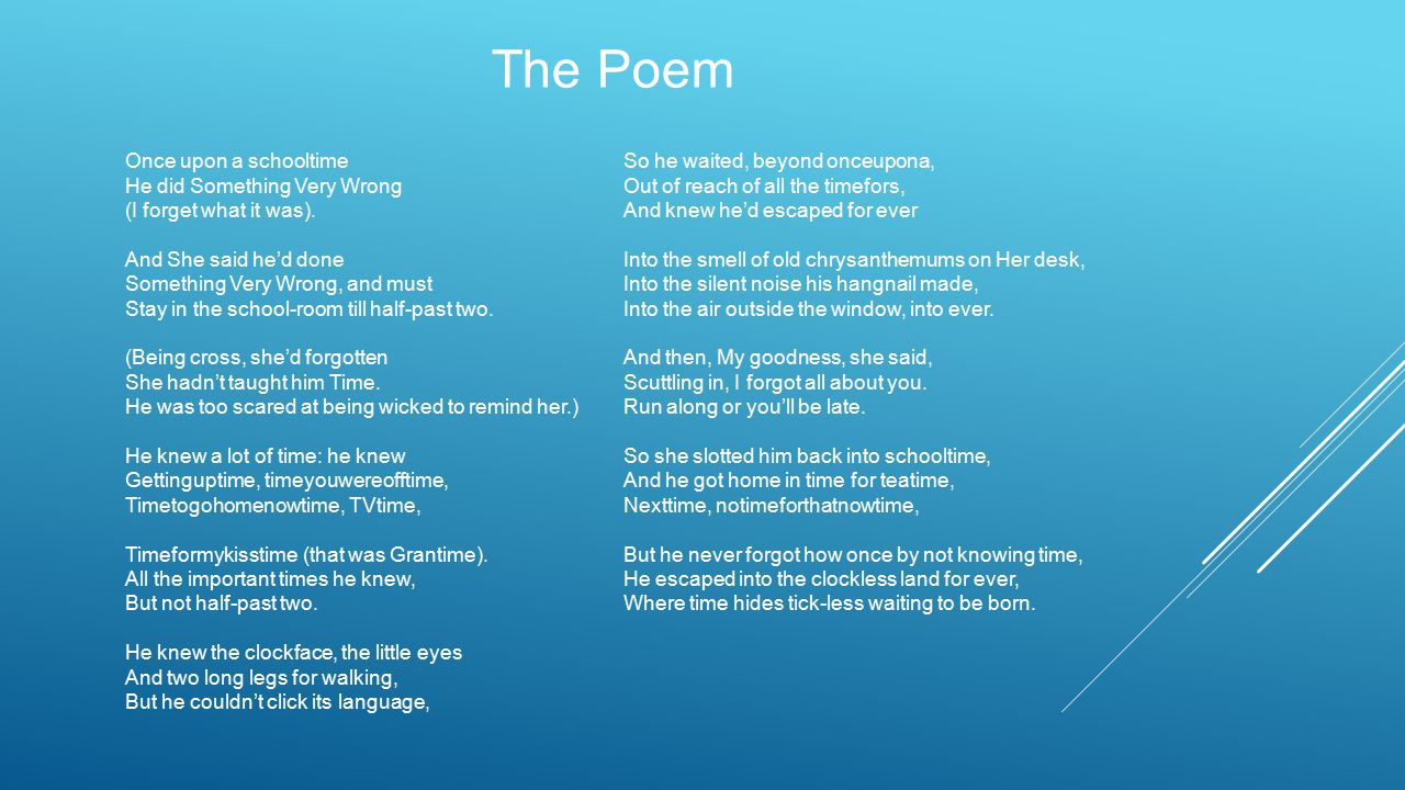 The Poem Once upon a schooltime He did Something Very Wrong